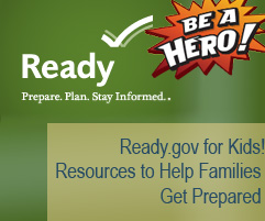 Ready.gov Be a Hero - Resources to Help Families Get Prepared