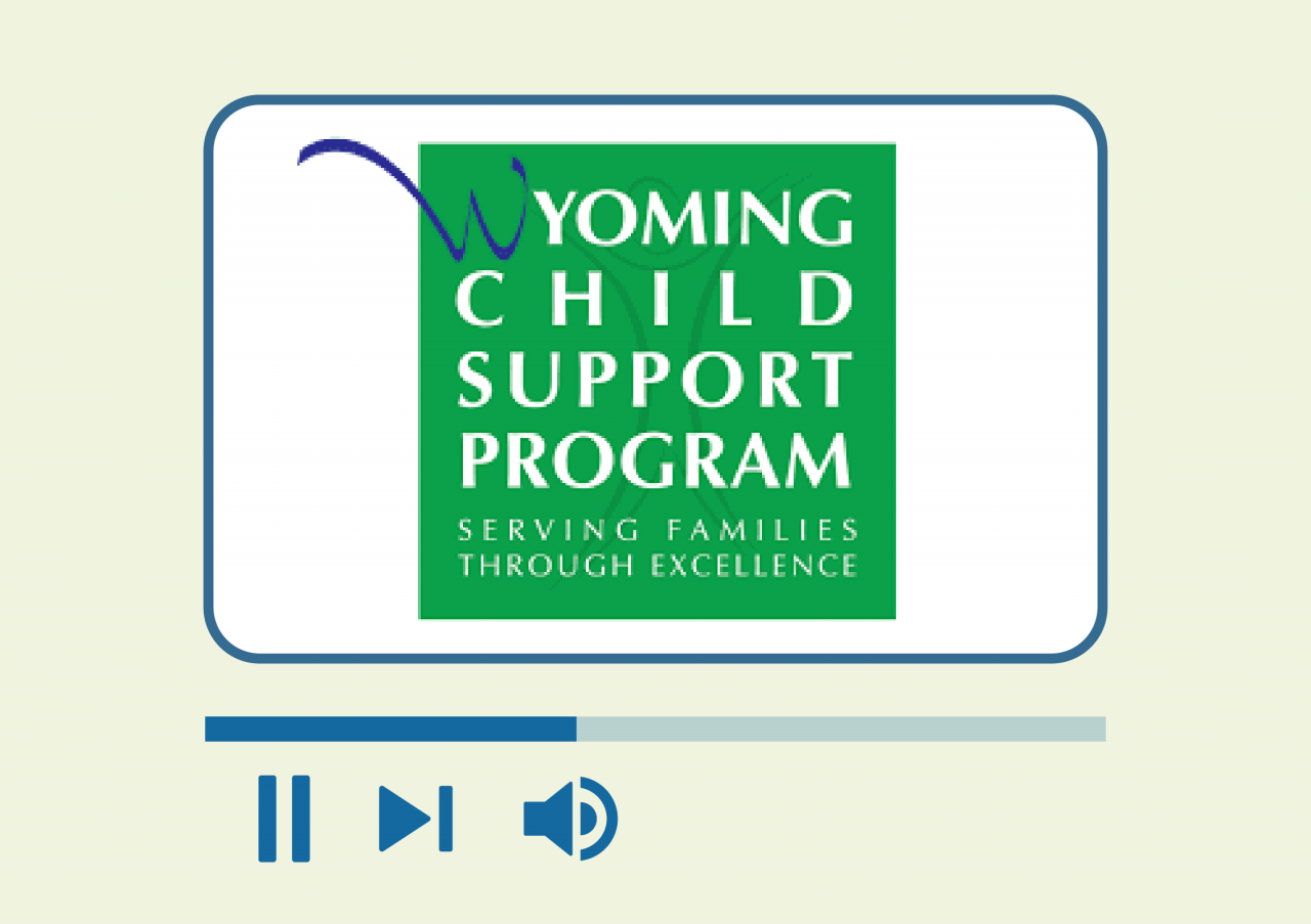 Image displaying Wyoming Child Support logo and pause or play button beneath
