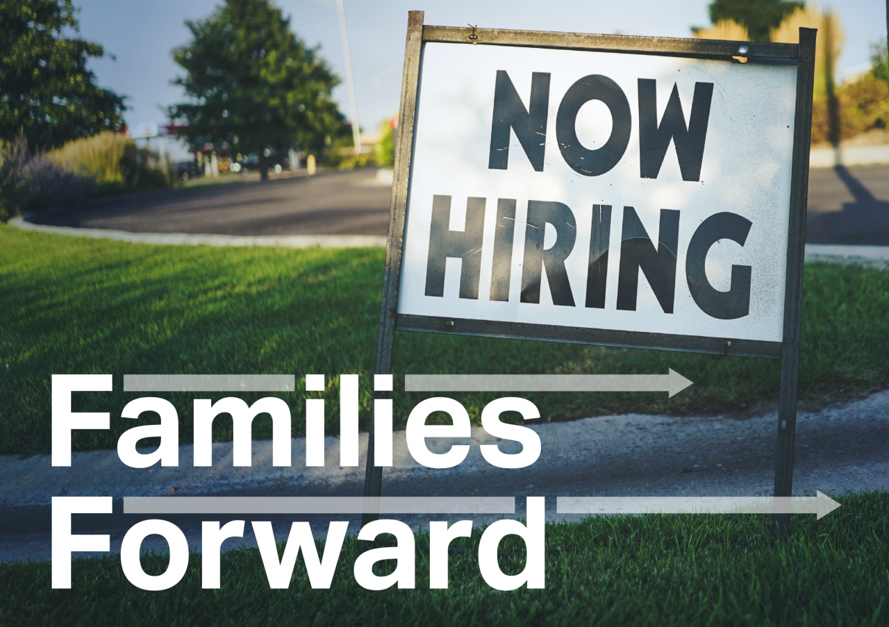 Photo of Help Wanted sign with text Families Forward superimposed on top
