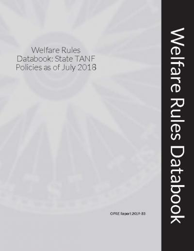 Welfare Rules Databook: State TANF Policies as of July 2018 Cover