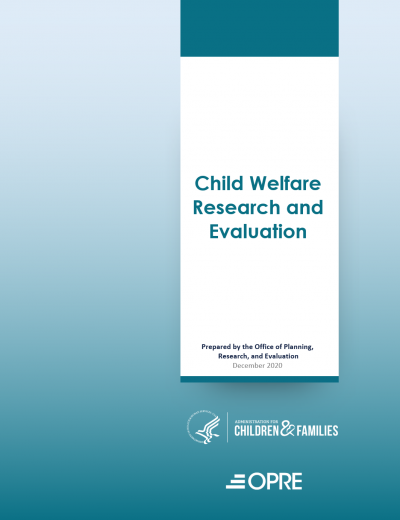 Child Welfare Research and Evaluation