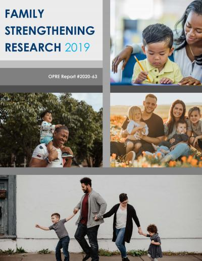 This is the cover of Family Strengthening Research: FY 2019