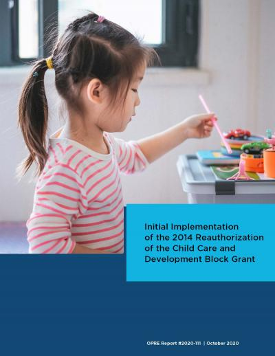 This is the Initial Implementation of the 2014 Reauthorization of the Child Care and Development Block Grant Cover
