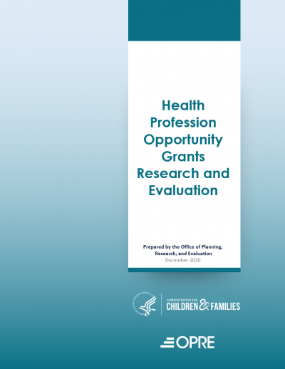 Health Profession Opportunity Grants Research and Evaluation