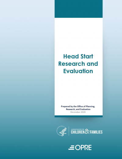 Head Start Research and Evaluation