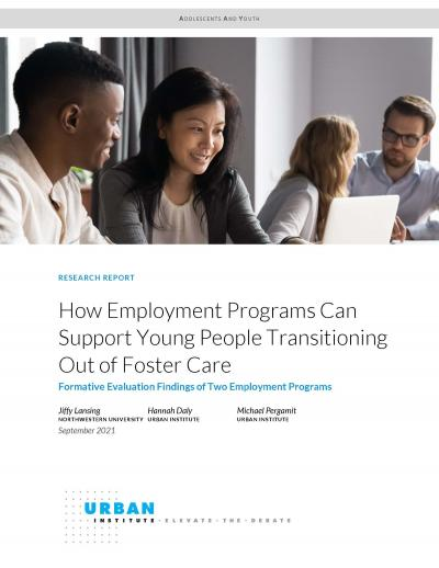Cover image for How Employment Programs Can Support Young People Transitioning Out of Foster Care
