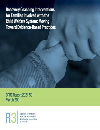 Cover image for Recovery Coaching Interventions for Families Involved with the Child Welfare System