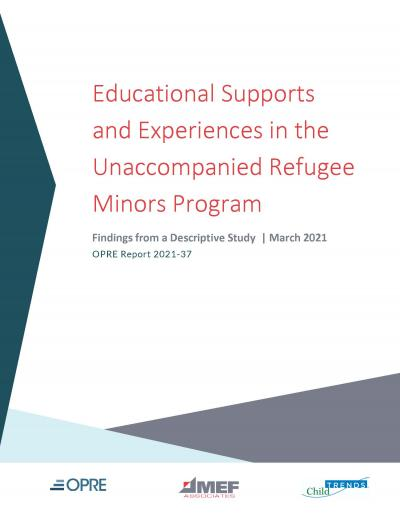 Cover image for Educational Supports and Experiences in the Unaccompanied Refugee Minors Program