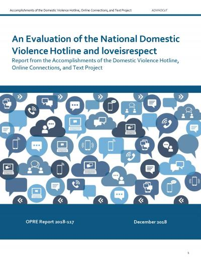 An Evaluation of the National Domestic Violence Hotline and loveisrespect Cover