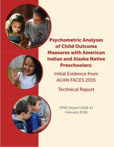 Psychometric Analyses of Child Outcome Measures with American Indian and Alaska Native Preschoolers: Initial Evidence from AI/AN FACES 2015 Cover