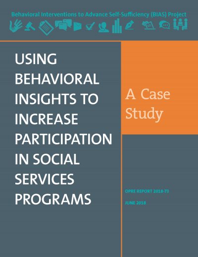 Using Behavioral Insights to Increase Participation in Social Service Programs: A Case Study Cover