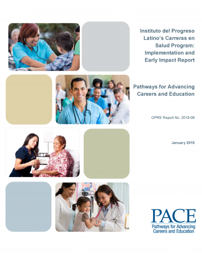 Instituto del Progreso Latino's Carreras en Salud Program: Implementation and Early Impact Report Cover