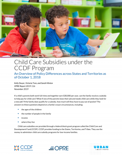 """Cover of """"Child Care Subsidies under the CCDF Program October 2018"""" policy summary."""