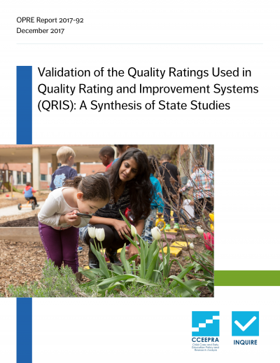 Validation of the Quality Ratings Used in Quality Rating and Improvement Systems (QRIS): A Synthesis of State Studies