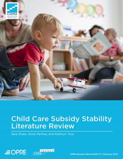 Child Care Subsidy Stability Literature Review Cover