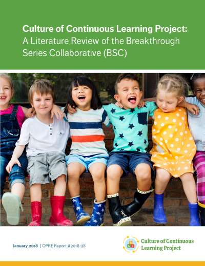 ulture of Continuous Learning Project: A Literature Review of the Breakthrough Series Collaborative (BSC) Cover