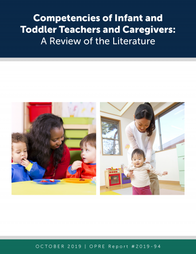 Cover of Competencies of Infant and Toddler Teachers and Caregivers: A Review of the Literature