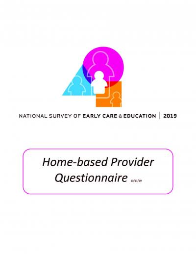 """Cover of """"National Survey of Early Care and Education 2019: Home-based Provider Questionnaire."""""""