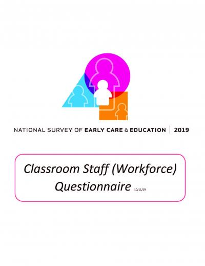"""Cover of """"National Survey of Early Care and Education 2019: Classroom Staff (Workforce) Questionnaire."""""""