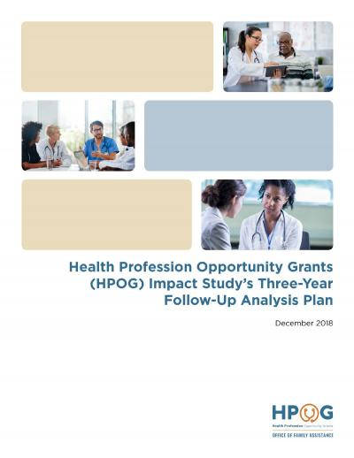 Health Profession Opportunity Grants (HPOG) Impact Study's Three-Year Follow-Up Analysis Plan cover