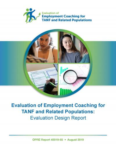 Cover Evaluation of Employment Coaching for TANF and Related Populations: Evaluation Design Report