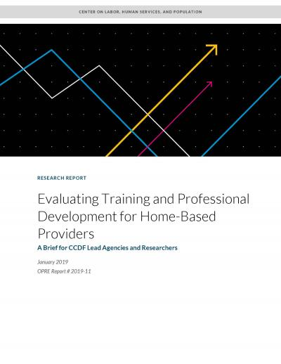 Cover for Evaluating Training and Professional Development for Home-Based Providers