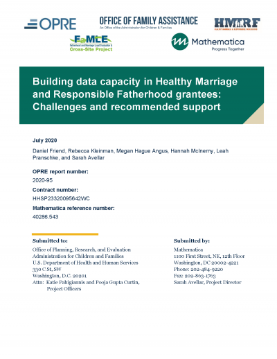 This is the cover of Building Data Capacity in Healthy Marriage and Responsible Fatherhood Grantees: Challenges and Recommended Supports