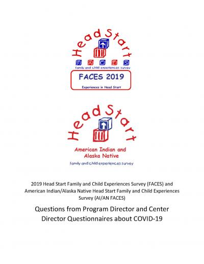 This is the 2019 Head Start Family and Child Experiences Survey (FACES) and American Indian/Alaska Native Head Start Family and Child Experiences Survey (AI/AN FACES): Questions from Program Director and Center Director Questionnaires about COVID-19 Cover
