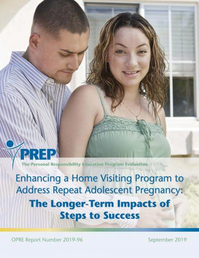 Enhancing a Home Visiting Program to Address Repeat Adolescent Pregnancy: The Longer-Term Impacts of Steps to Success Cover