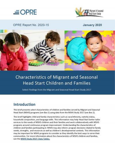"""Cover of """"Characteristics of Migrant and Seasonal Head Start Children and Families: Select Findings from the Migrant and Seasonal Head Start Study 2017."""""""