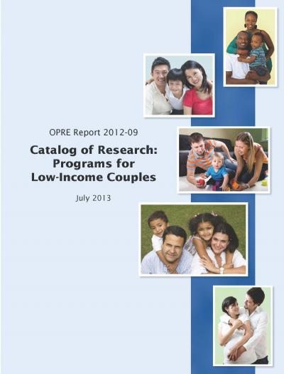 """This is the cover for the """"Catalog of Research: Programs for Low-Income Couples"""""""