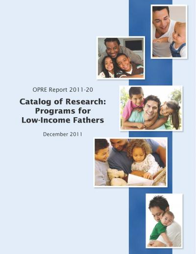 This is the cover of Catalog of Research: Programs for Low-Income Fathers