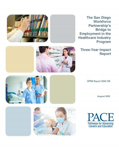This is the cover of The San Diego Workforce Partnership's Bridge to Employment in the Healthcare Industry Program: Three-Year Impact Report