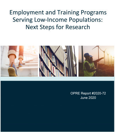 This is the Employment and Training Programs Serving Low-Income Populations: Next Steps for Research Cover
