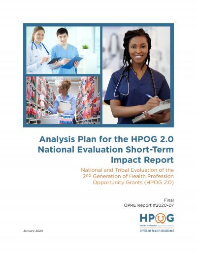 This is the cover for the HPOG 2.0 National Evaluation Short Term Impact Report