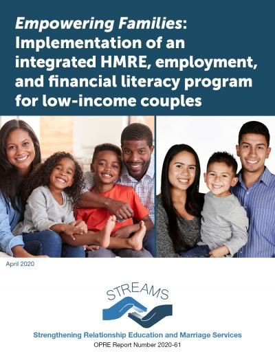 This is the cover for Empowering Families: Implementation of an integrated HMRE, employment, and financial literacy program for low-income couples