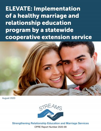 This is the cover of ELEVATE: Implementation of a healthy marriage and relationship education program by a statewide cooperative extension service