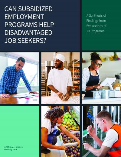 "Cover of ""Can Subsidized Employment Programs Help Disadvantaged Job Seekers?: A Synthesis of Findings from Evaluations of 13 Programs."""