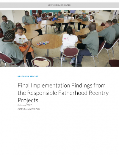 Final Implementation Findings from the Responsible Fatherhood Reentry Projects