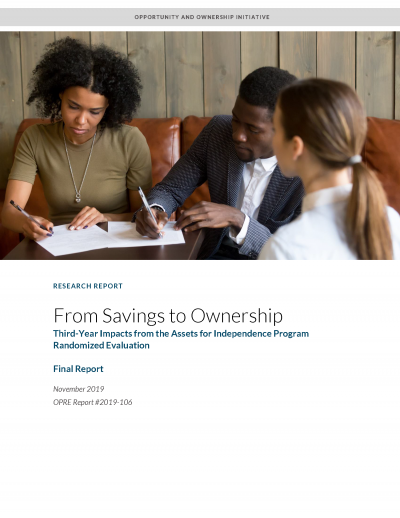 Cover of From Savings to Ownership: Third Year Impacts from the Assets for Independence Program Randomized Evaluation Final Report