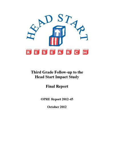 Third Grade Follow-up to the Head Start Impact Study: Final Report Cover