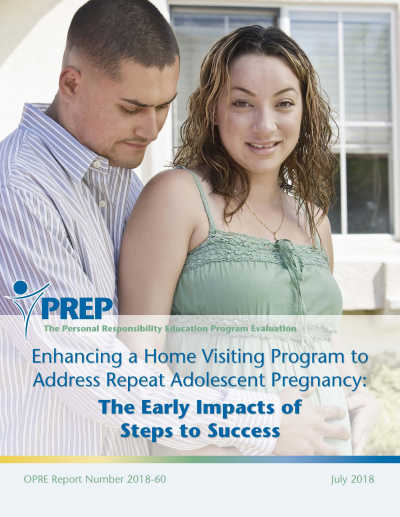 Enhancing a Home Visiting Program to Address Repeat Adolescent Pregnancy: The Early Impacts of Steps to Success Cover