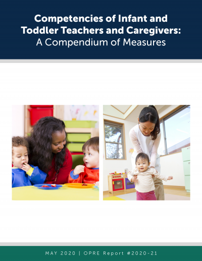 This is the Competencies of Infant and Toddler Teachers and Caregivers: A Compendium of Measures Cover