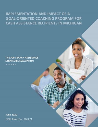 This is the cover of Implementation and Impact of a Goal-Oriented Coaching Program for Cash Assistance Recipients in Michigan