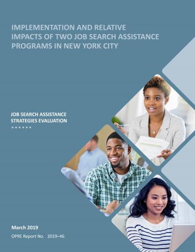 Implementation and Relative Impacts of Two Job Search Assistance Programs in New York City Cover