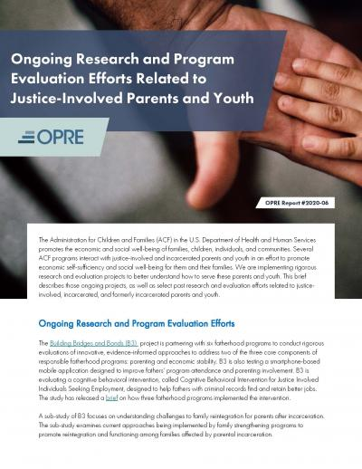 This is the Ongoing Research and Program Evaluation Efforts Related to Justice-Involved Parents and Youth cover
