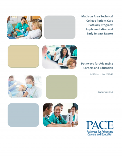 Madison Area Technical College Patient Care Pathway Program: Implementation and Early Impact Report Cover