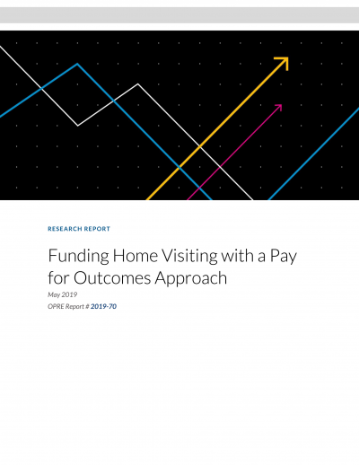 Funding Home Visiting with a Pay for Outcomes Approach Cover