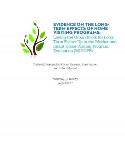 Evidence on the Long-Term Effects of Home Visiting Programs: Laying the Groundwork for Long-Term Follow-Up in the Mother and Infant Home Visiting Program Evaluation (MIHOPE)