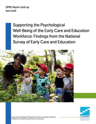 Supporting the Psychological Well-Being of the Early Care and Education Workforce: Findings from the National Survey of Early Care and Education Cover